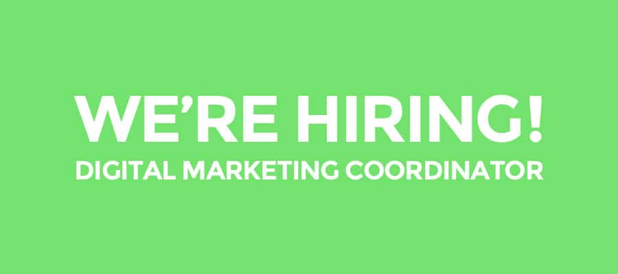 Hiring Digital Marketing Coordinator