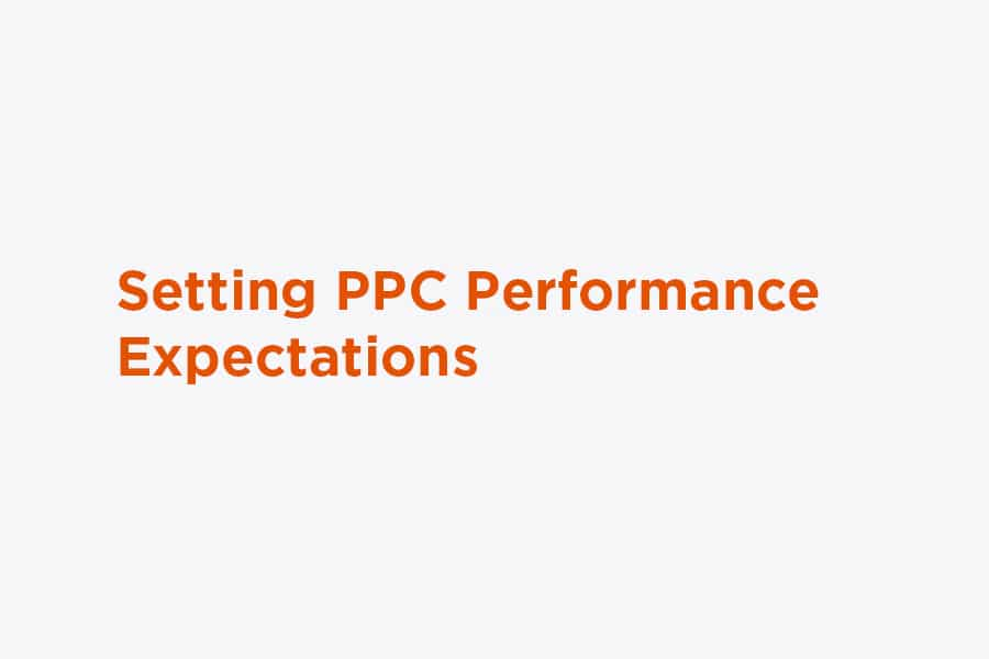 Setting PPC performance expectations graphic
